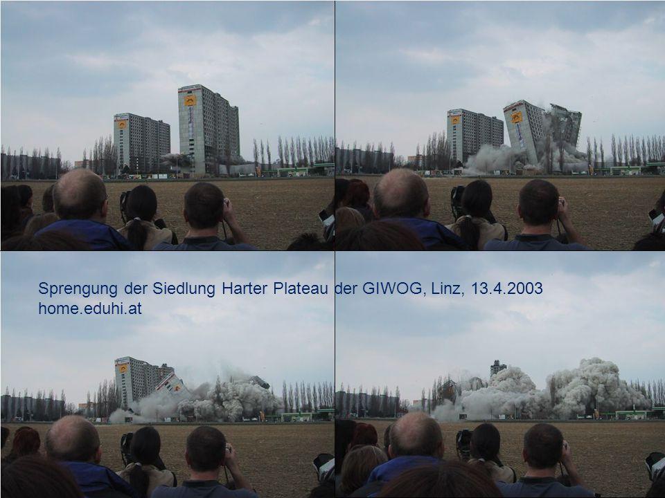 Sprengung der Siedlung Harter Plateau der GIWOG, Linz, 13.4.2003