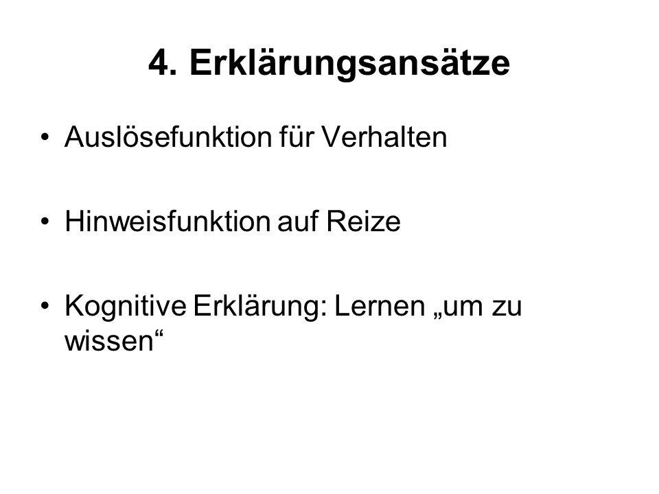 4. Erklärungsansätze Auslösefunktion für Verhalten