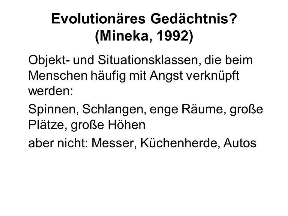Evolutionäres Gedächtnis (Mineka, 1992)