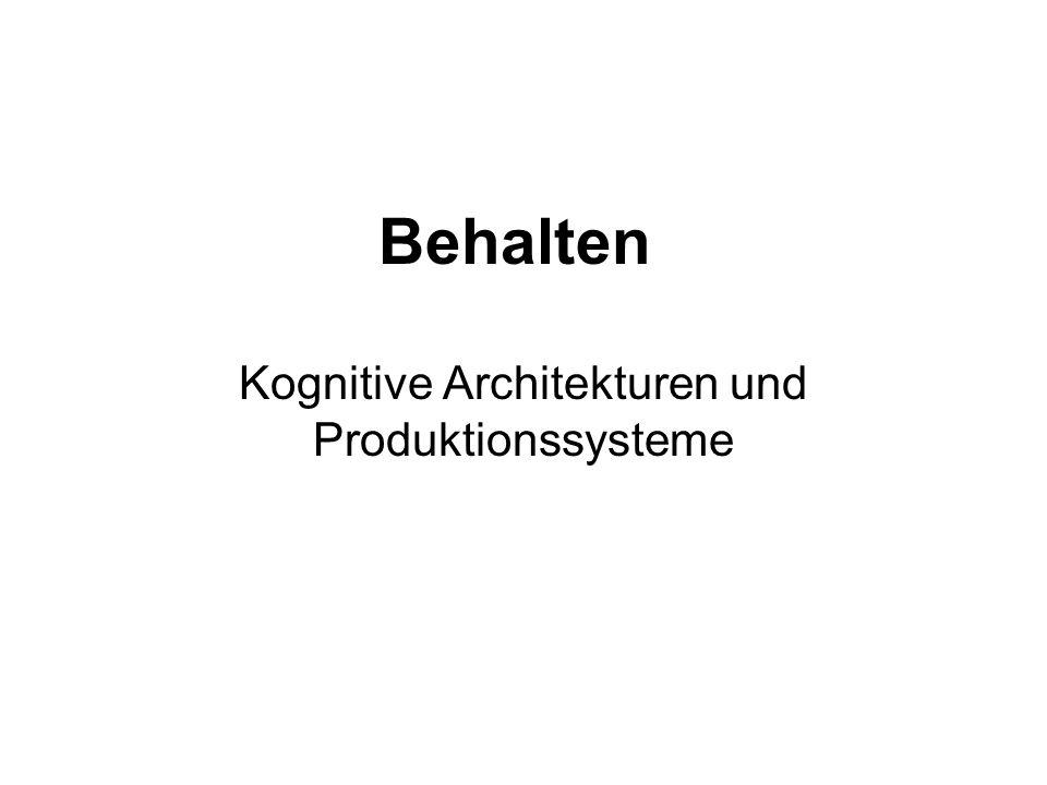 Kognitive Architekturen und Produktionssysteme