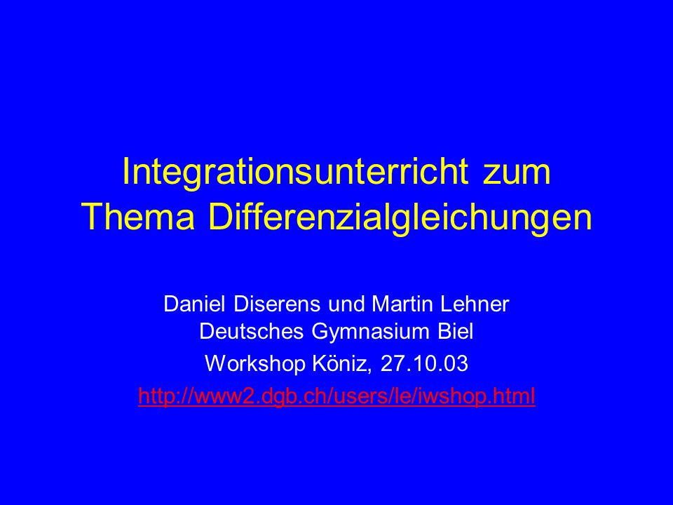 Integrationsunterricht zum Thema Differenzialgleichungen