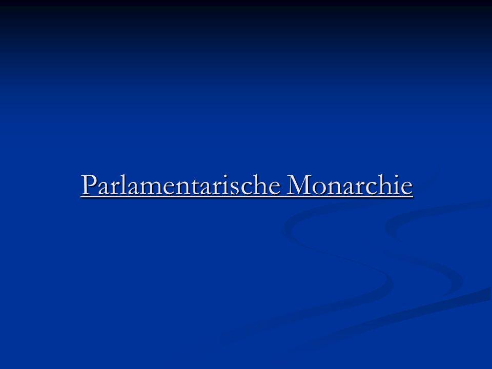 Parlamentarische Monarchie