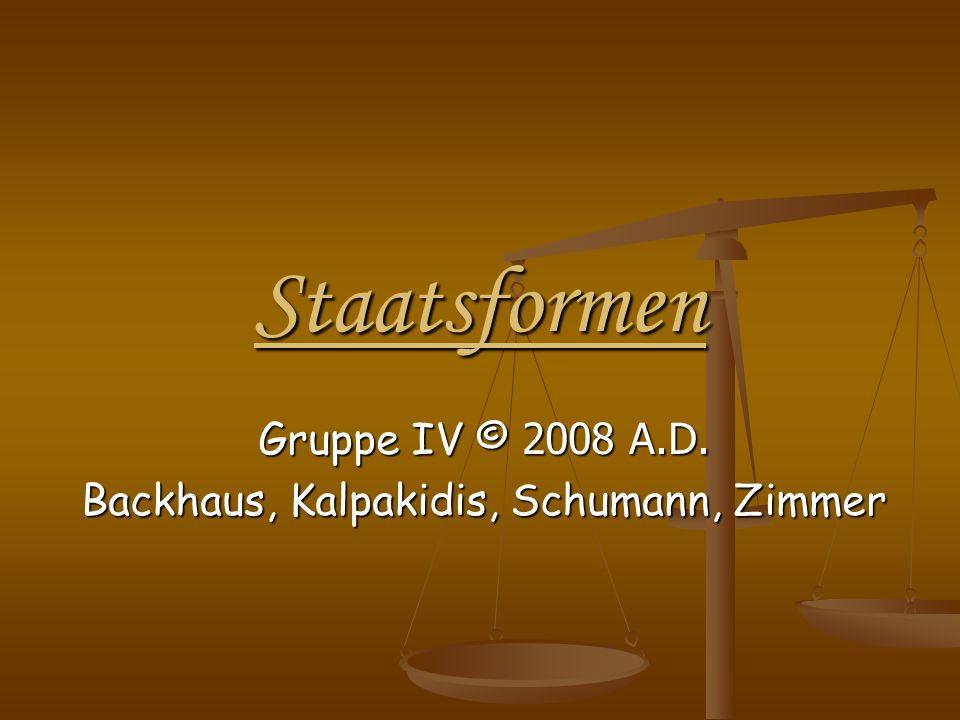Gruppe IV © 2008 A.D. Backhaus, Kalpakidis, Schumann, Zimmer