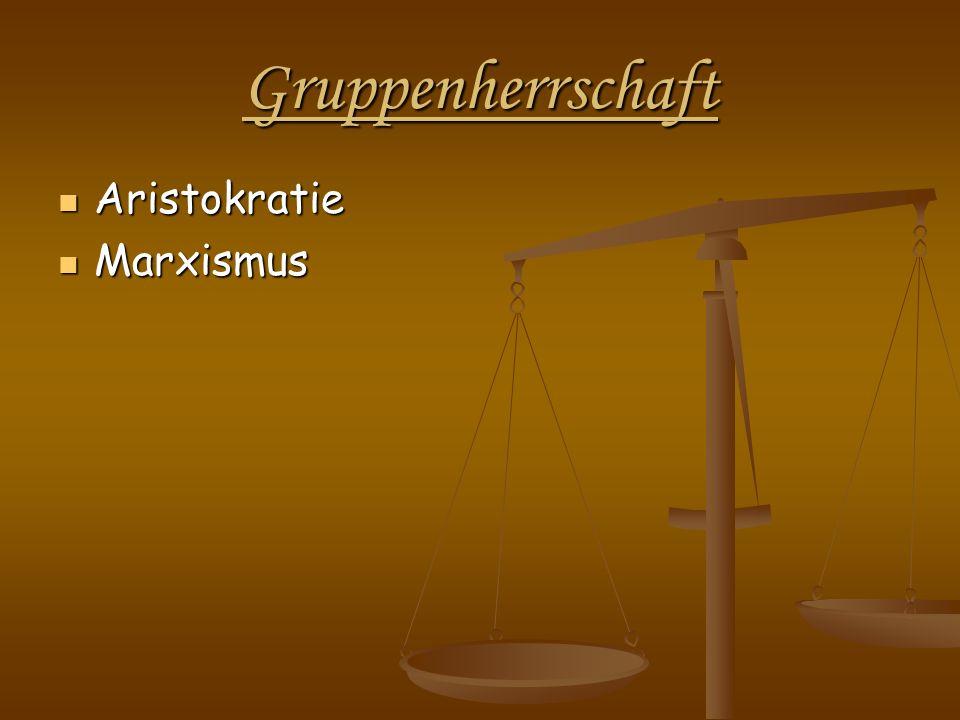 Gruppenherrschaft Aristokratie Marxismus