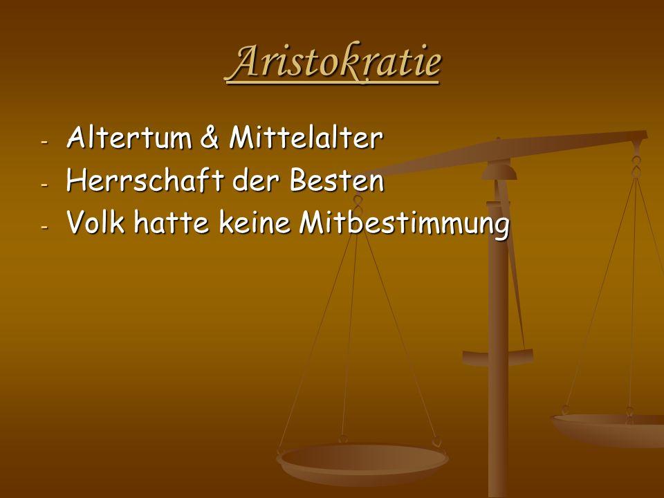 Aristokratie Altertum & Mittelalter Herrschaft der Besten