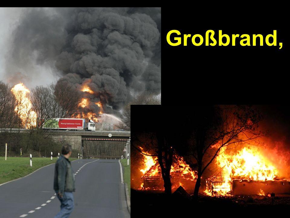 Großbrand,