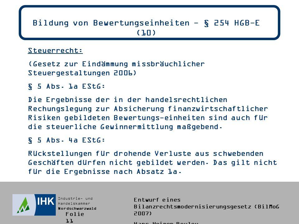Bildung von Bewertungseinheiten - § 254 HGB-E (10)
