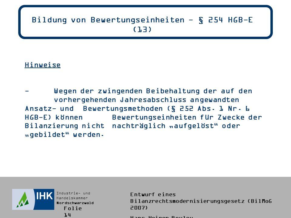 Bildung von Bewertungseinheiten - § 254 HGB-E (13)
