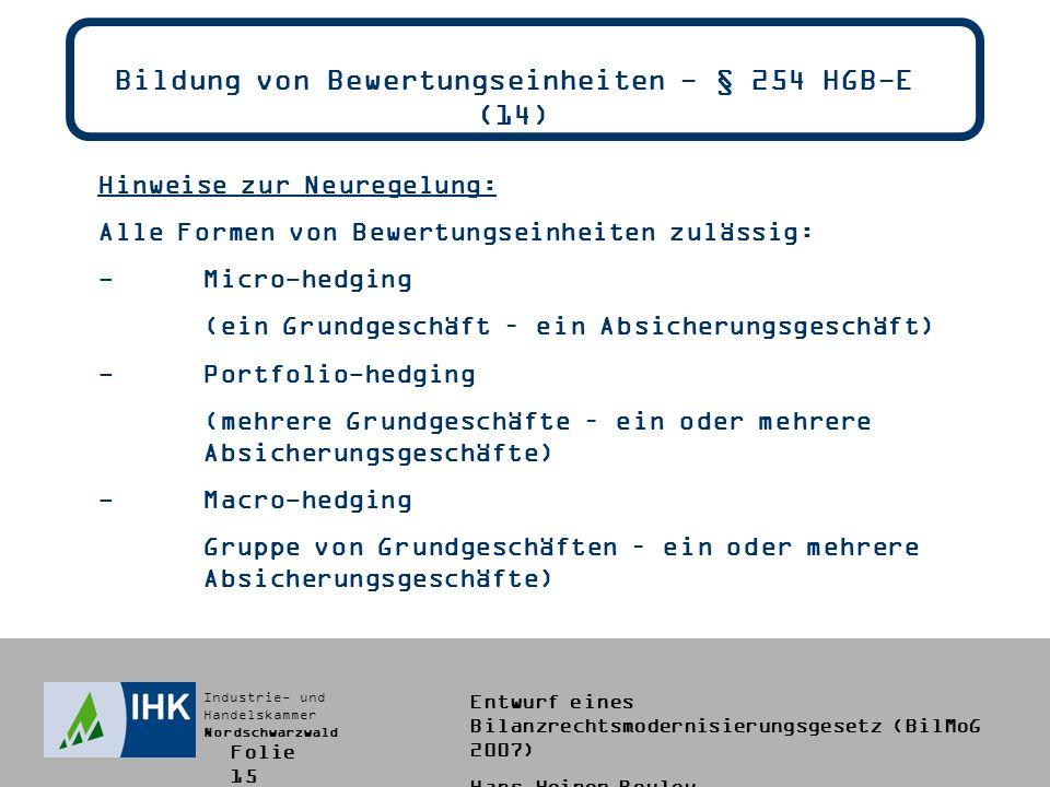 Bildung von Bewertungseinheiten - § 254 HGB-E (14)