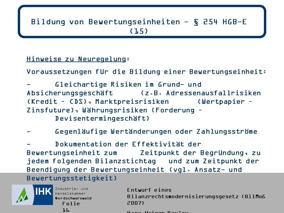 Bildung von Bewertungseinheiten - § 254 HGB-E (15)