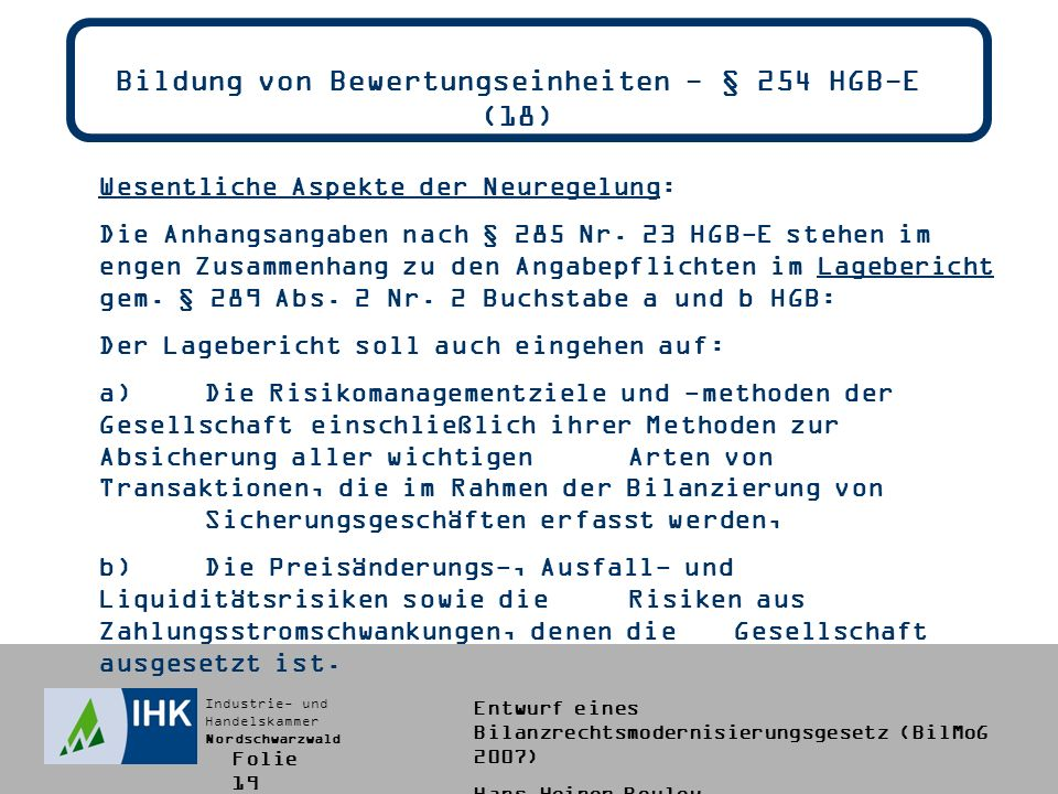 Bildung von Bewertungseinheiten - § 254 HGB-E (18)