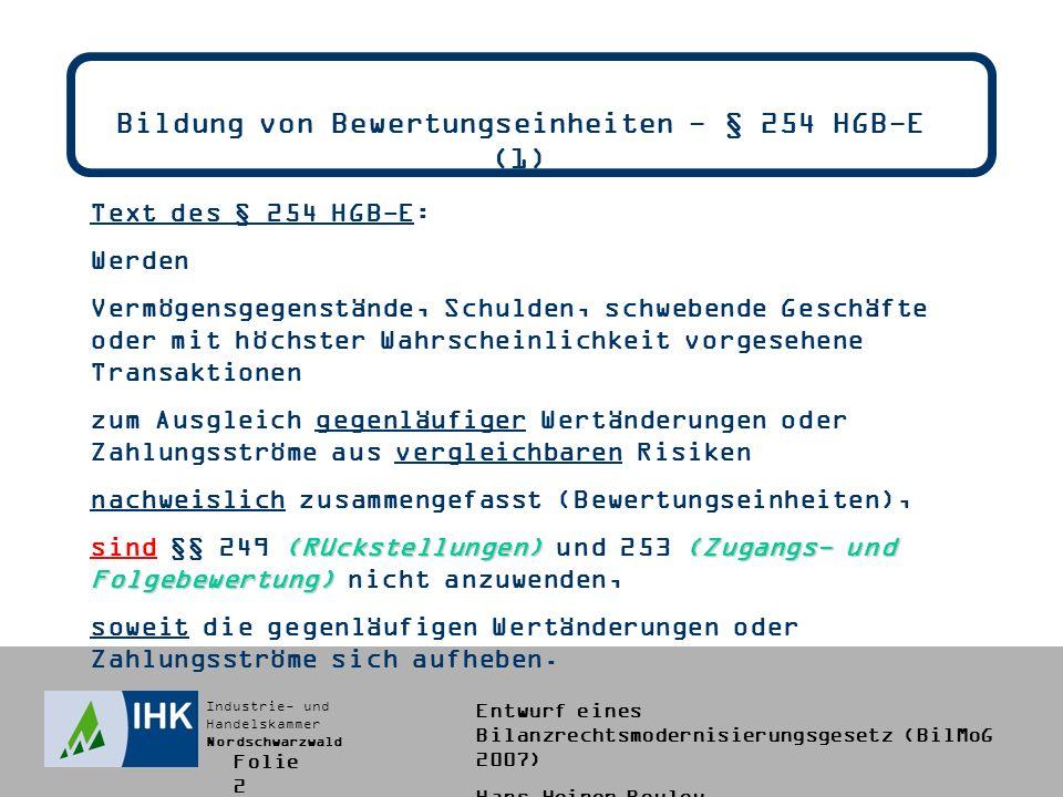 Bildung von Bewertungseinheiten - § 254 HGB-E (1)