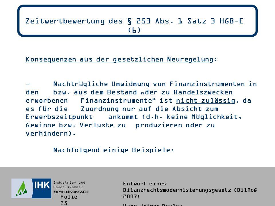 Zeitwertbewertung des § 253 Abs. 1 Satz 3 HGB-E (6)