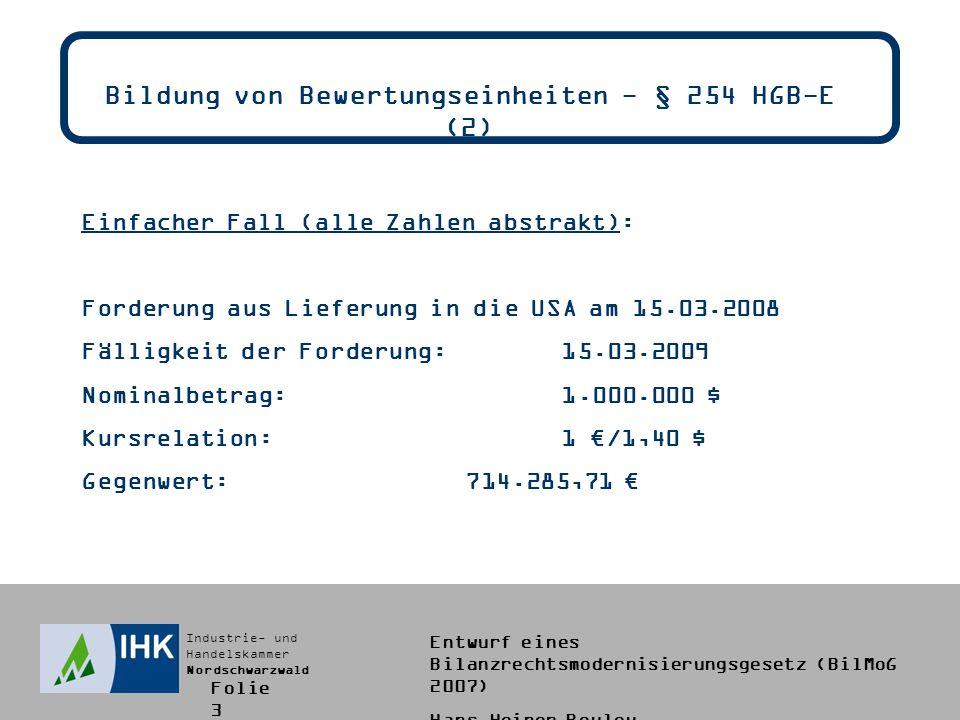 Bildung von Bewertungseinheiten - § 254 HGB-E (2)