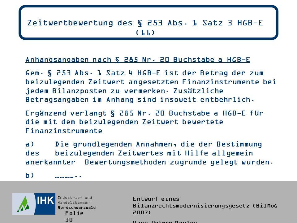 Zeitwertbewertung des § 253 Abs. 1 Satz 3 HGB-E (11)