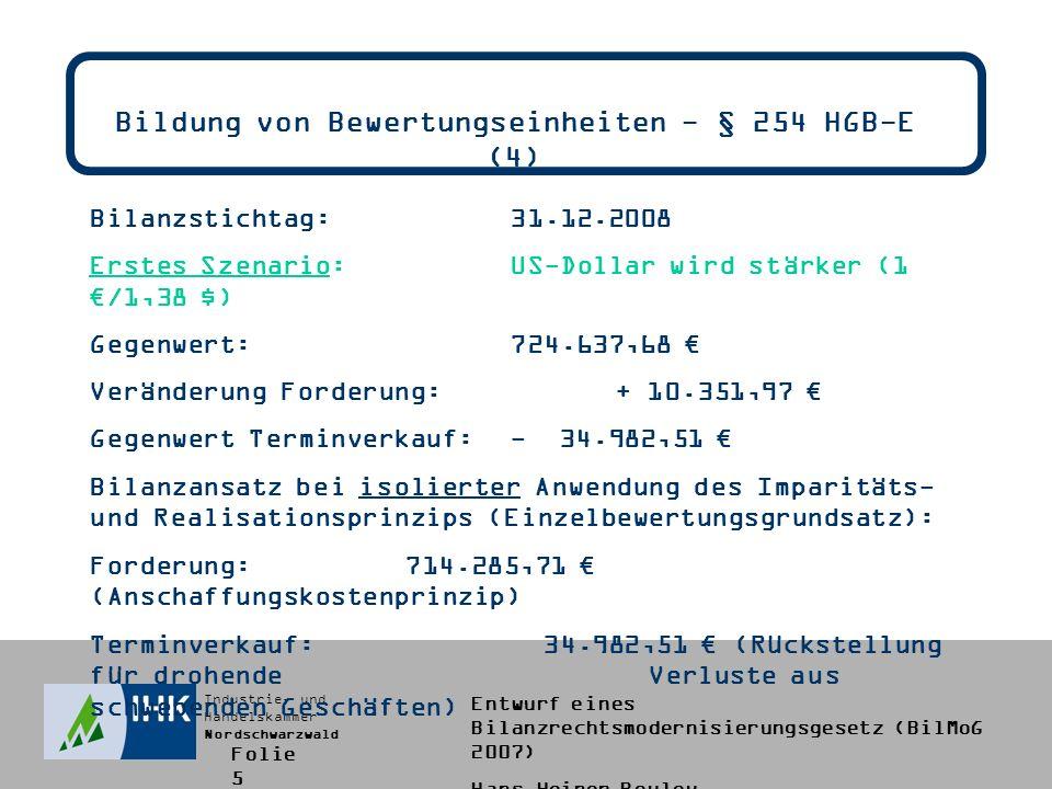 Bildung von Bewertungseinheiten - § 254 HGB-E (4)