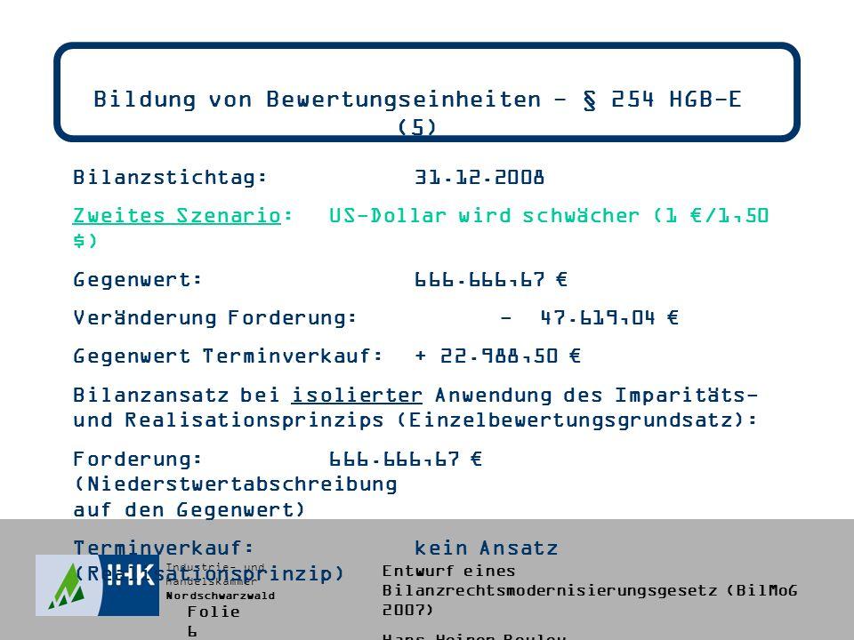 Bildung von Bewertungseinheiten - § 254 HGB-E (5)