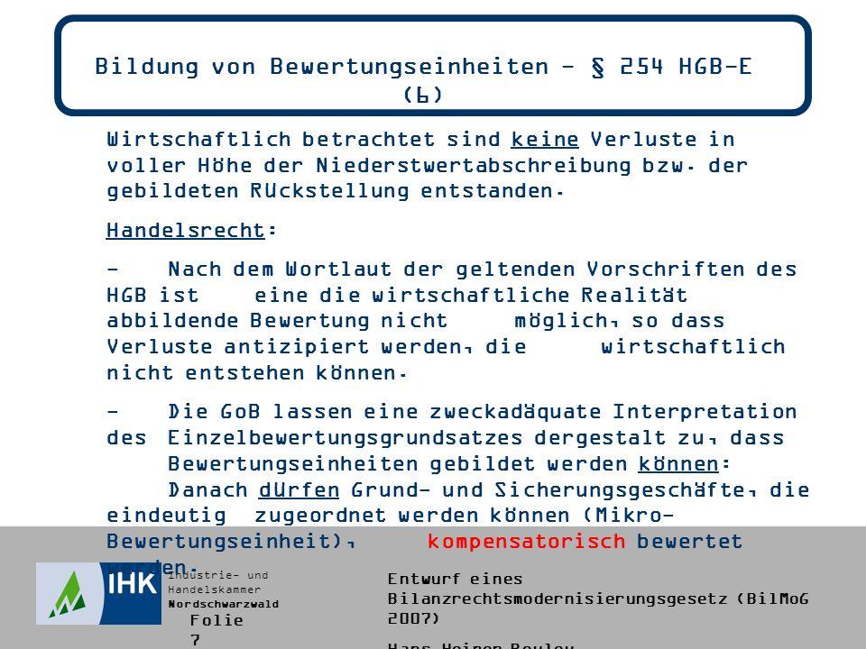 Bildung von Bewertungseinheiten - § 254 HGB-E (6)