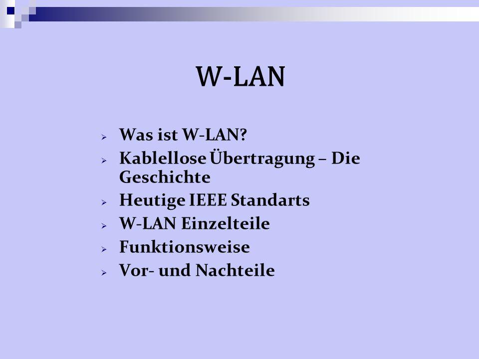 W-LAN Was ist W-LAN Kablellose Übertragung – Die Geschichte