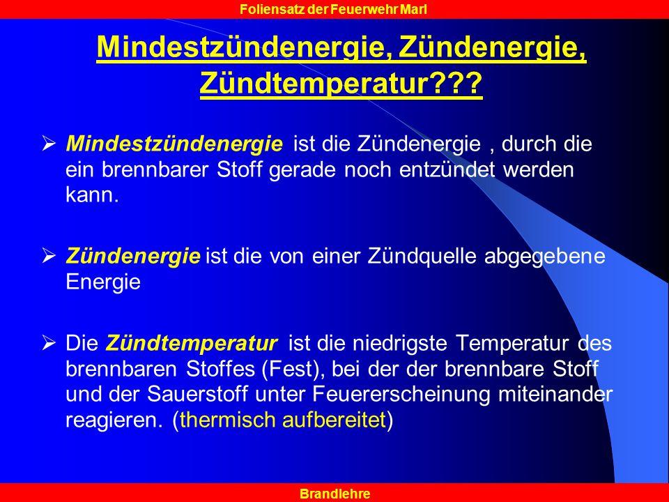 Mindestzündenergie, Zündenergie, Zündtemperatur