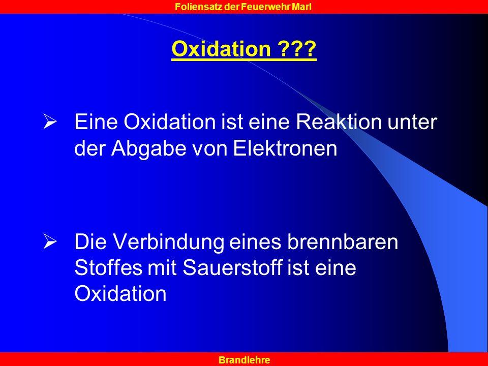 Oxidation Eine Oxidation ist eine Reaktion unter der Abgabe von Elektronen.