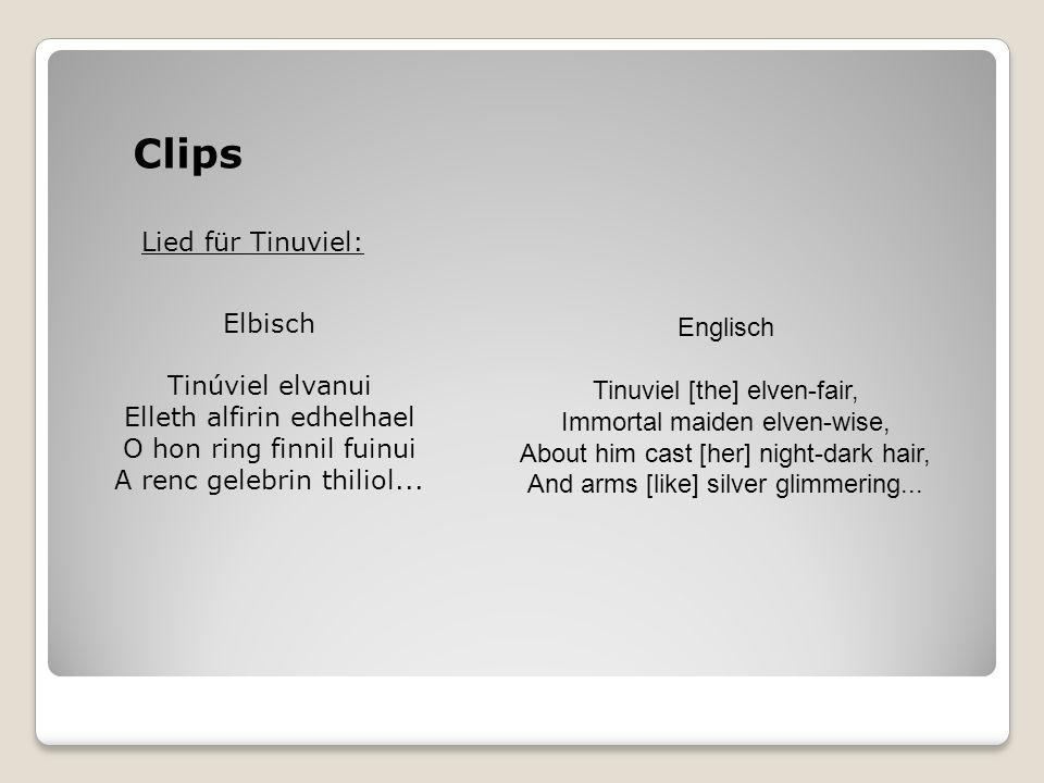 Clips Lied für Tinuviel: Elbisch Englisch