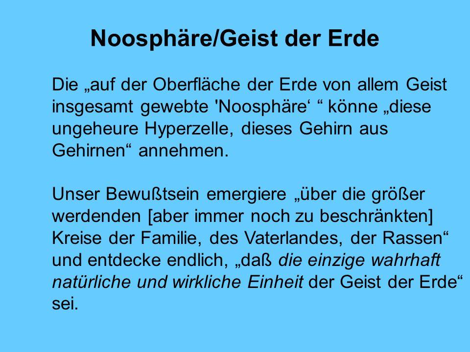 Noosphäre/Geist der Erde