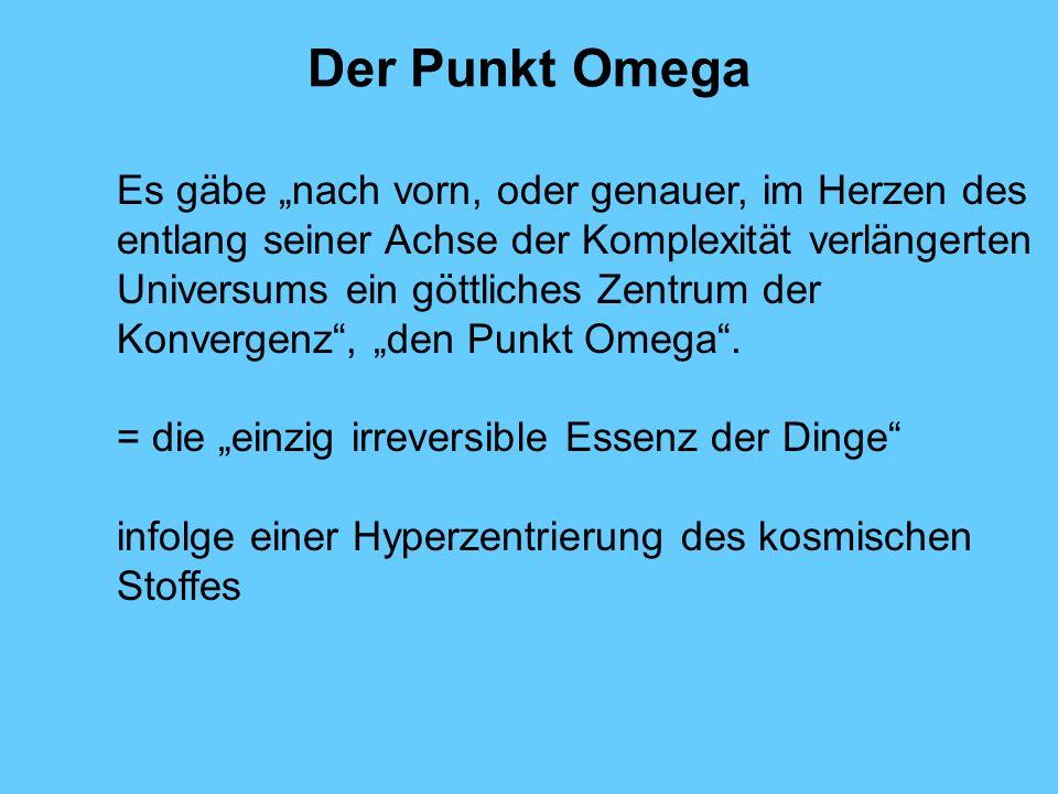 Der Punkt Omega