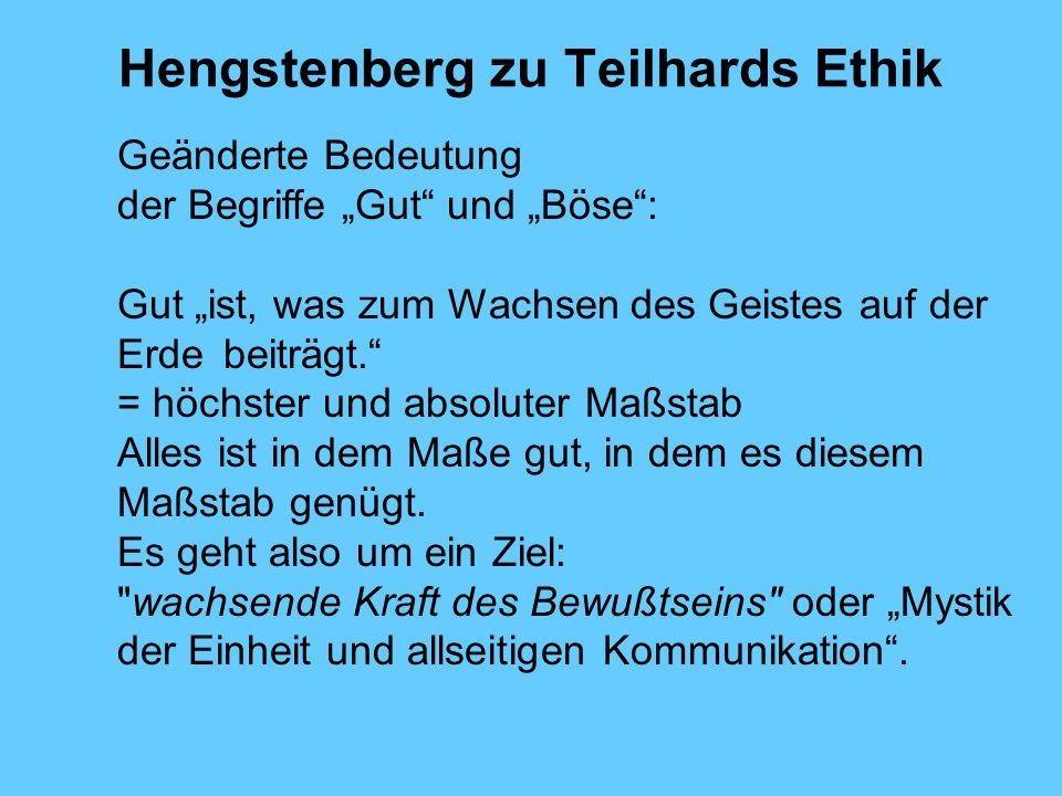 Hengstenberg zu Teilhards Ethik