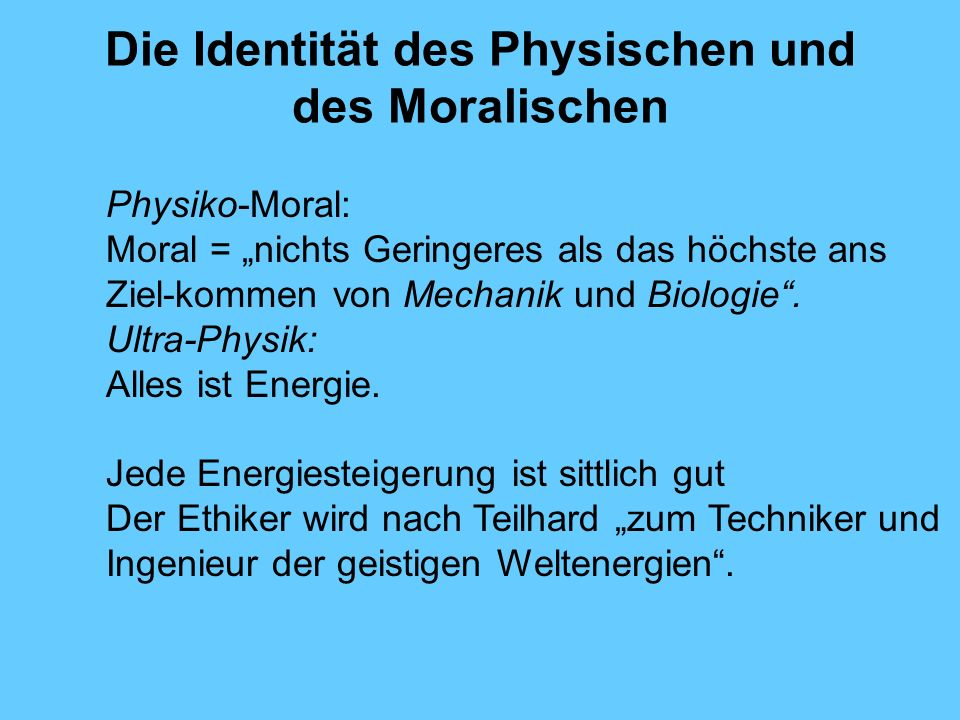 Die Identität des Physischen und des Moralischen