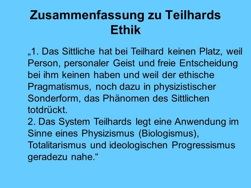 Zusammenfassung zu Teilhards Ethik