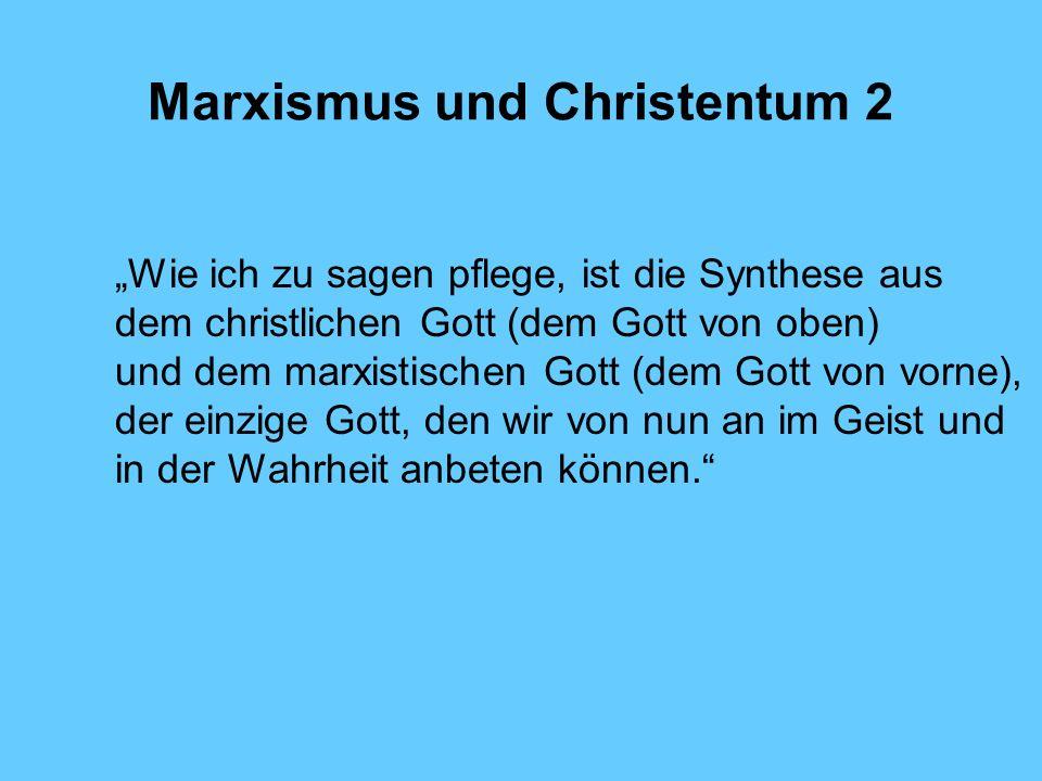 Marxismus und Christentum 2