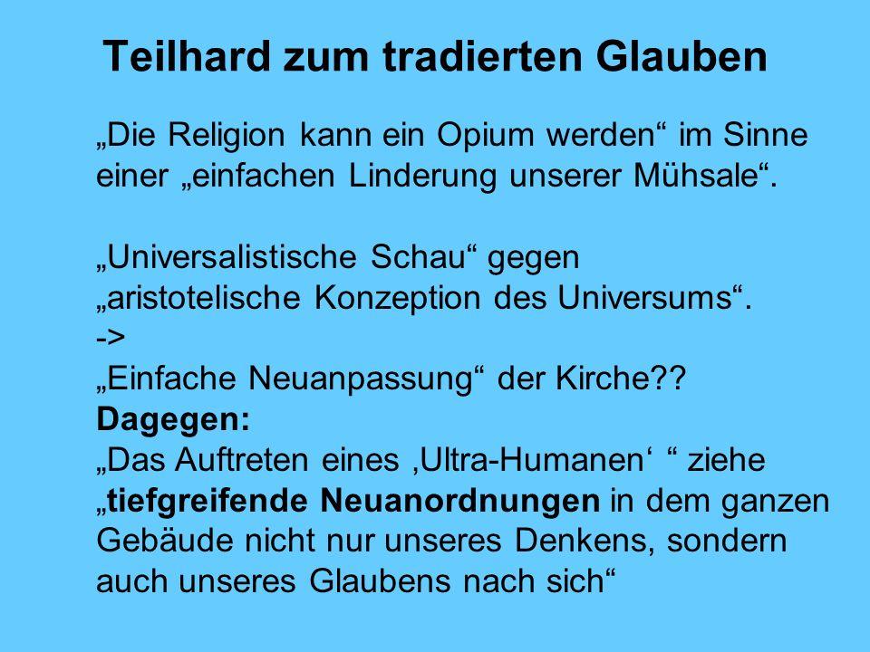Teilhard zum tradierten Glauben