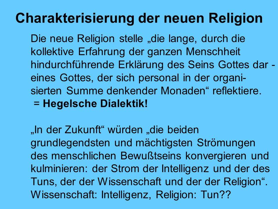 Charakterisierung der neuen Religion