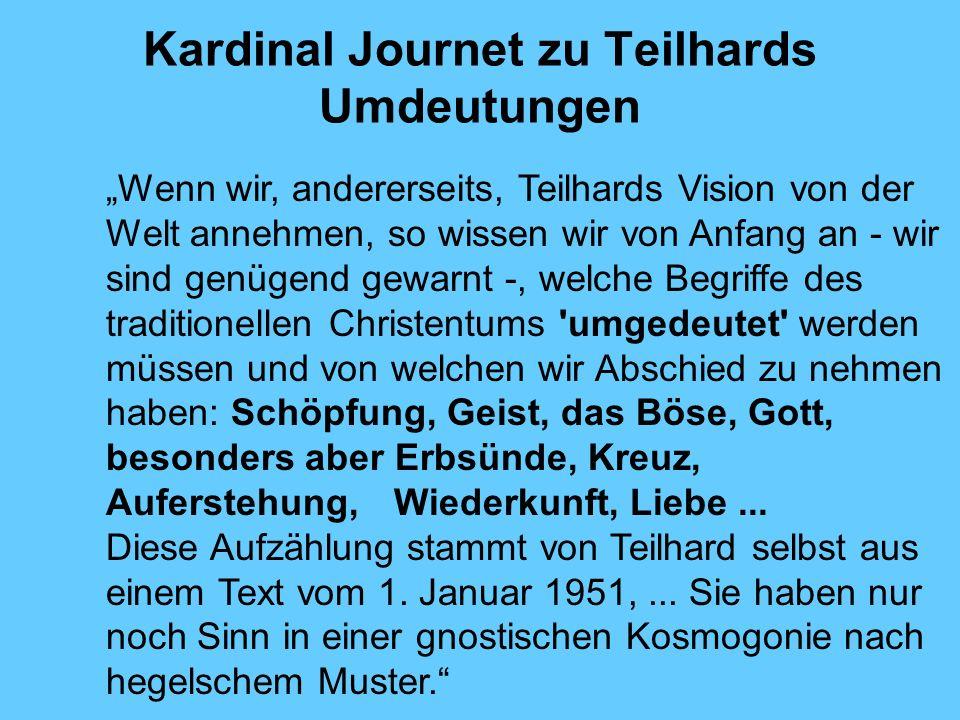 Kardinal Journet zu Teilhards Umdeutungen