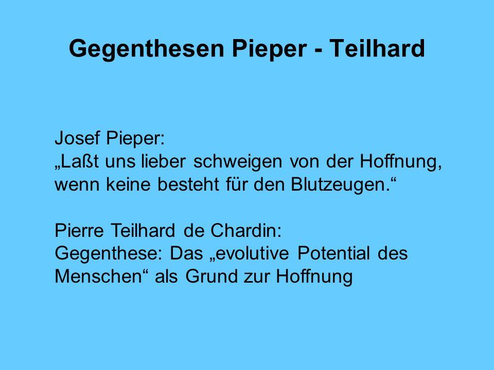 Gegenthesen Pieper - Teilhard