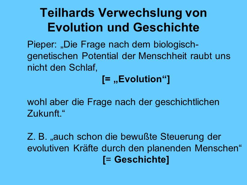Teilhards Verwechslung von Evolution und Geschichte