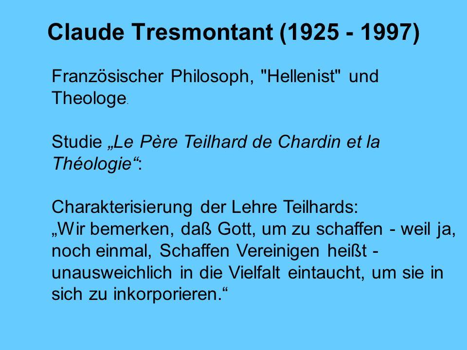 Claude Tresmontant (1925 - 1997)