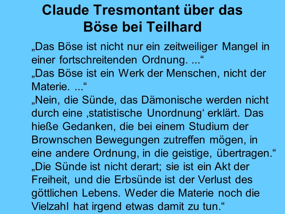 Claude Tresmontant über das Böse bei Teilhard