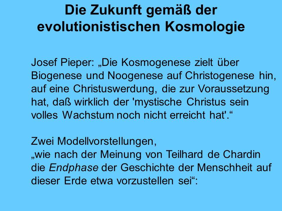 Die Zukunft gemäß der evolutionistischen Kosmologie