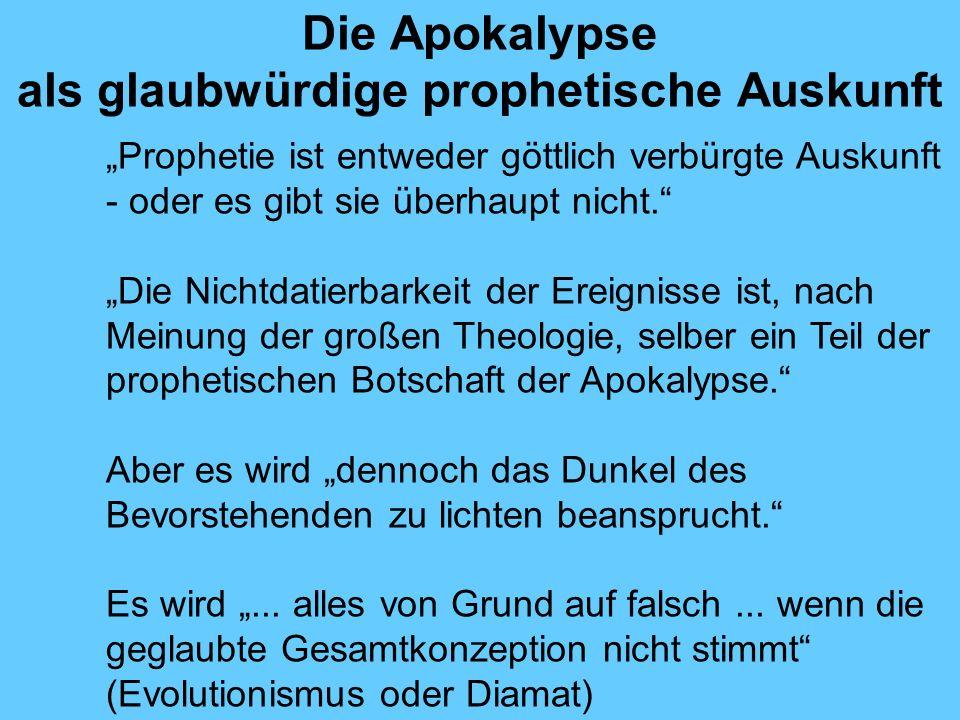 Die Apokalypse als glaubwürdige prophetische Auskunft