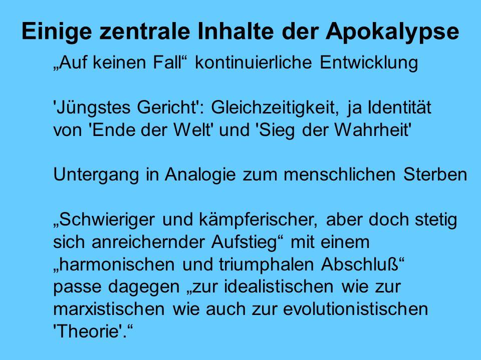 Einige zentrale Inhalte der Apokalypse