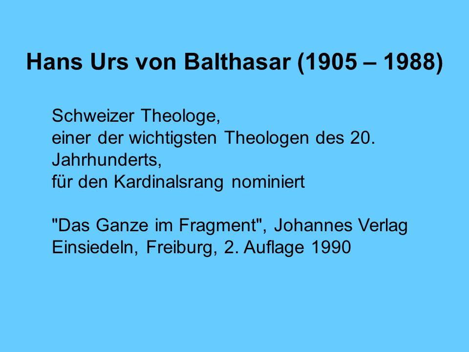 Hans Urs von Balthasar (1905 – 1988)
