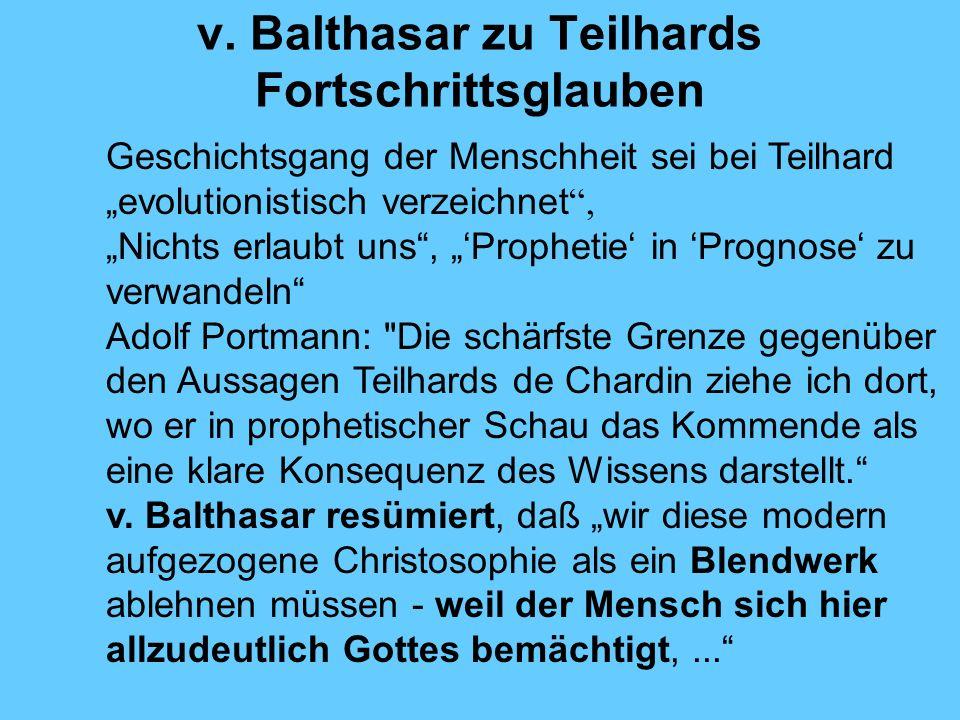 v. Balthasar zu Teilhards Fortschrittsglauben