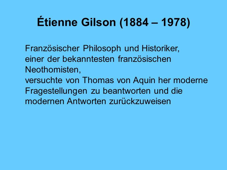 Étienne Gilson (1884 – 1978) Französischer Philosoph und Historiker,