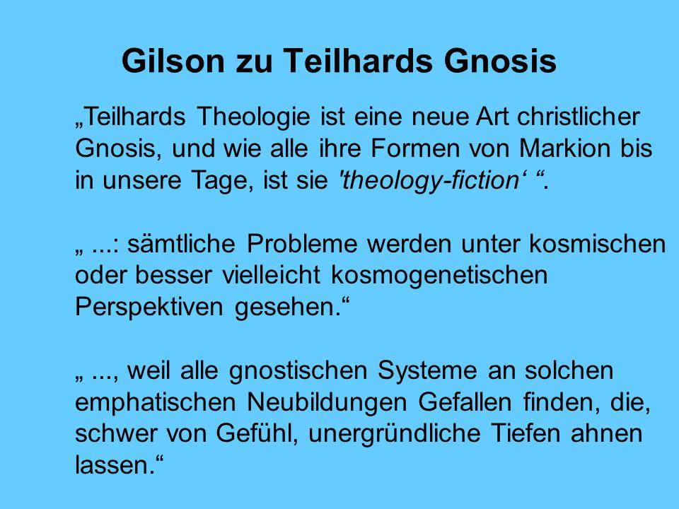 Gilson zu Teilhards Gnosis