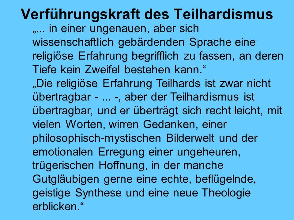 Verführungskraft des Teilhardismus