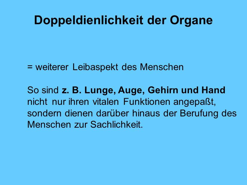 Doppeldienlichkeit der Organe