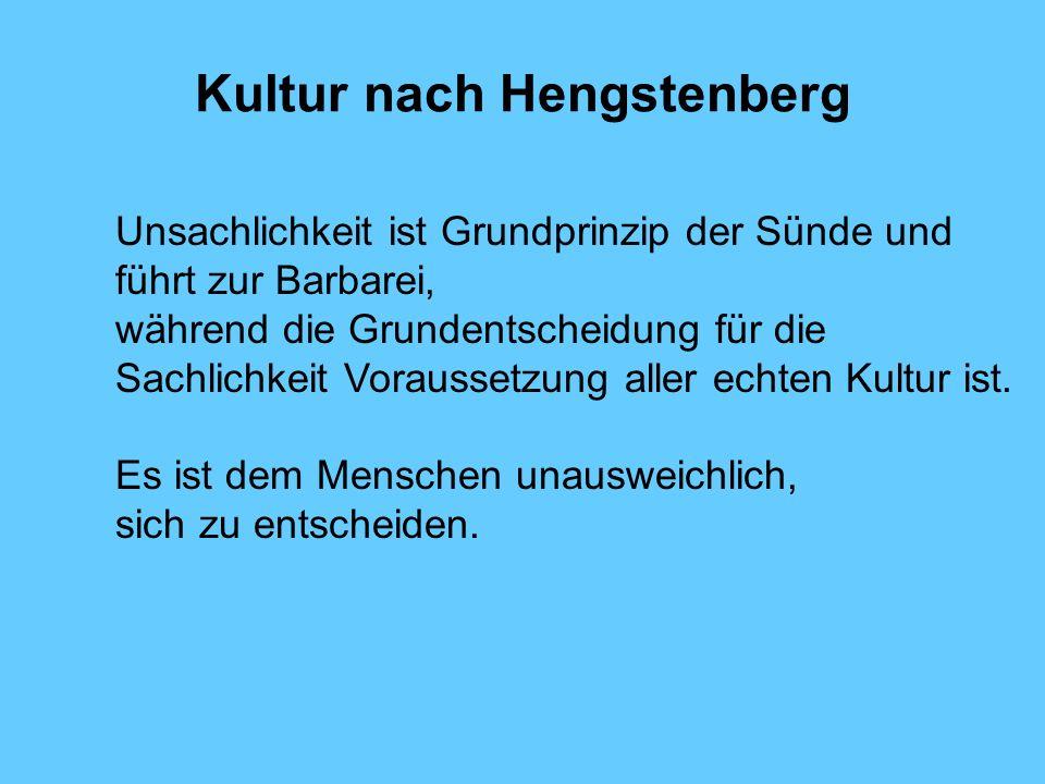 Kultur nach Hengstenberg