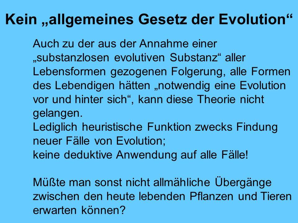 """Kein """"allgemeines Gesetz der Evolution"""
